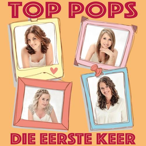 Die Eerste Keer by Los Top Pops