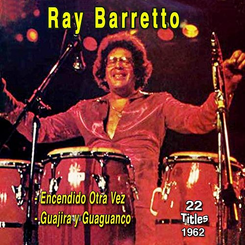 Incendido Otra Vez (On Fire Again) de Ray Barretto