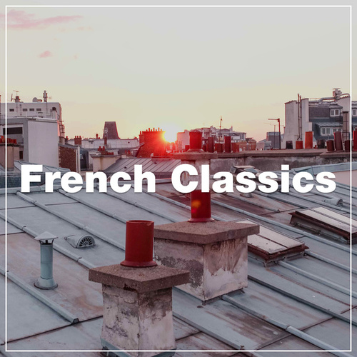 French Classics by Various Artists