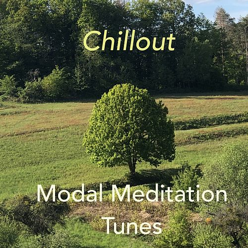 Modal Meditation Tunes von Chill Out