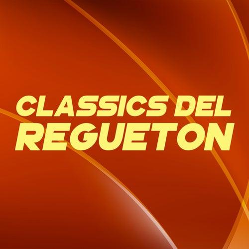 CLASSICS DEL REGUETON de Various Artists