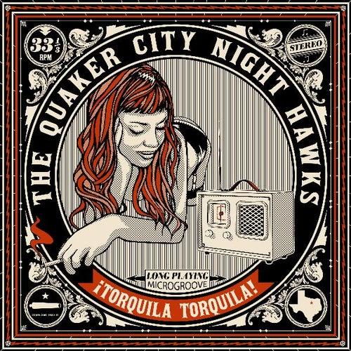 ¡ Torquila Torquila ! by The Quaker City Night Hawks