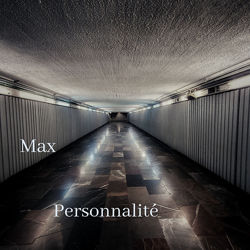 Personnalité by max