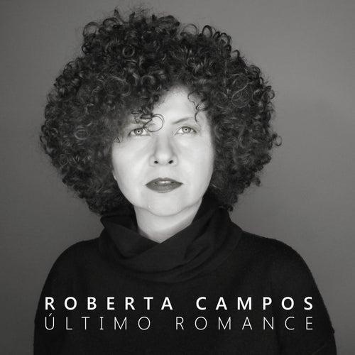 Último Romance de Roberta Campos