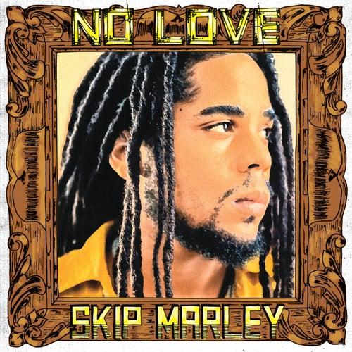 No Love de Skip Marley