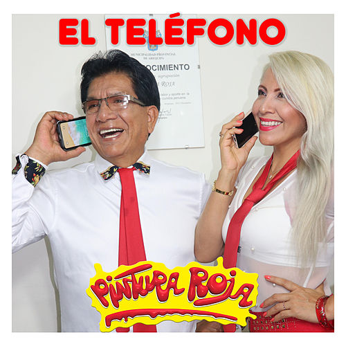 El Teléfono by Pintura Roja