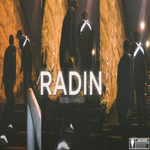 Radin by Bo$$