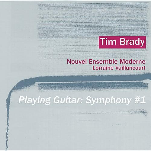 Playing Guitar: Symphony #1 by Tim Brady