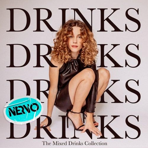 Drinks (NERVO Remix) by CYN