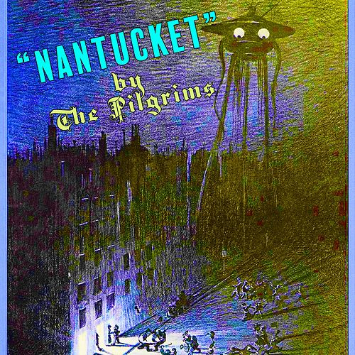 Nantucket by The Pilgrims