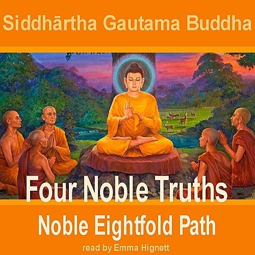 Buddha: Four Noble Truths de Emma Hignett