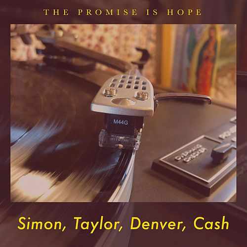 Simon, Taylor, Denver, Cash by The Promise Is Hope