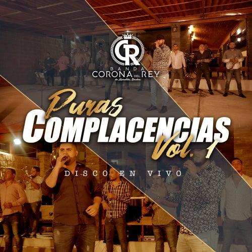 Puras Complacencias, Vol. 1 by Banda Corona del Rey