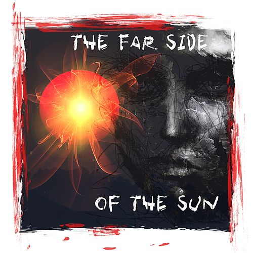 The Far Side of the Sun (feat. Gerald Duchene, Dan Ecclestone & Simone Silvestroni) de Antiquity