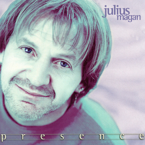 Presence by Julius Magan