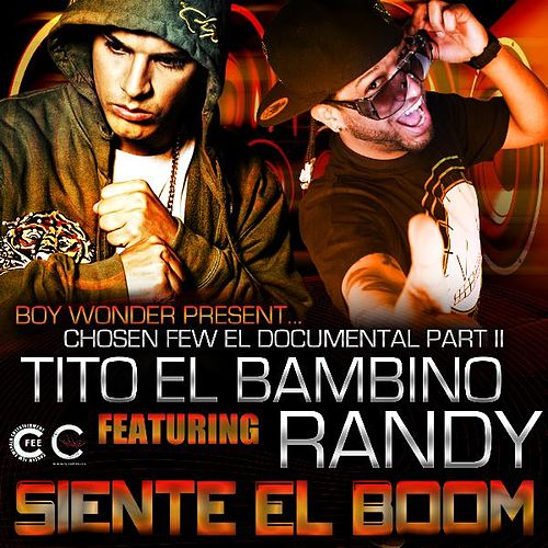 Siente El Boom (feat. Randy) - Single by Tito El Bambino