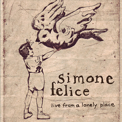 Live from a Lonely Place de Simone Felice