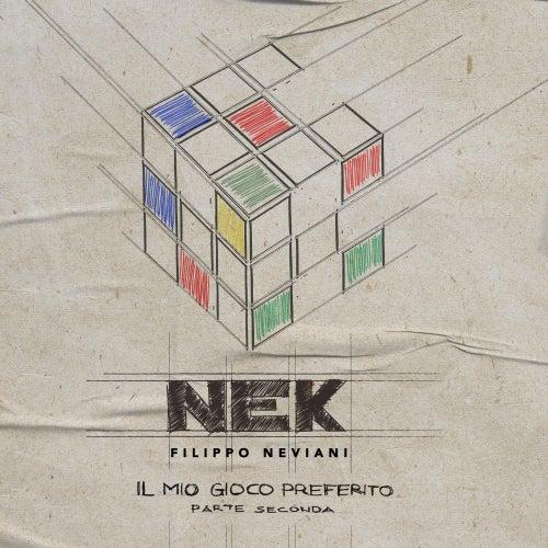 Il mio gioco preferito (Parte seconda) by Nek