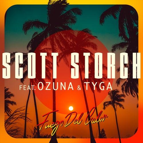Fuego Del Calor (feat. Ozuna & Tyga) di Scott Storch