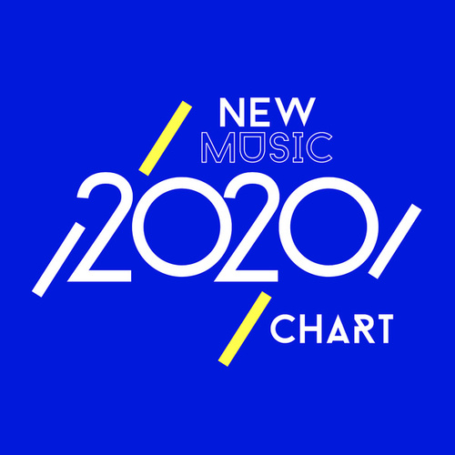 New Music 2020 Chart by Various Artists