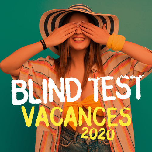 Blind Test Vacances 2020 by Various Artists