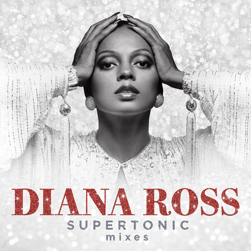 Supertonic: Instrumental Mixes by Diana Ross