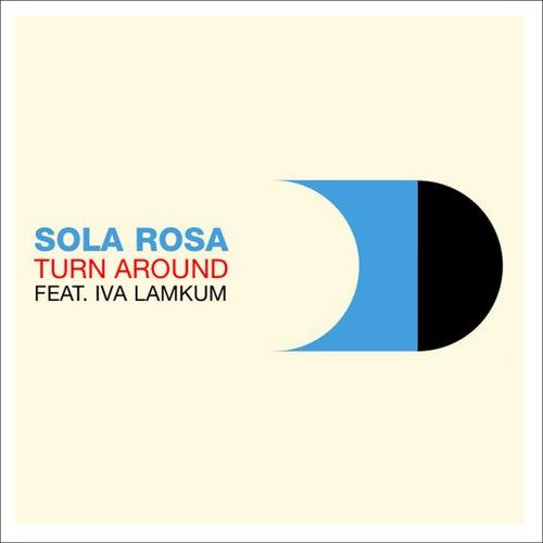 Turn Around de Sola Rosa
