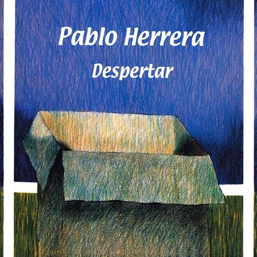 Despertar de Pablo Herrera