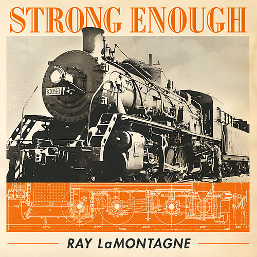 Strong Enough de Ray LaMontagne