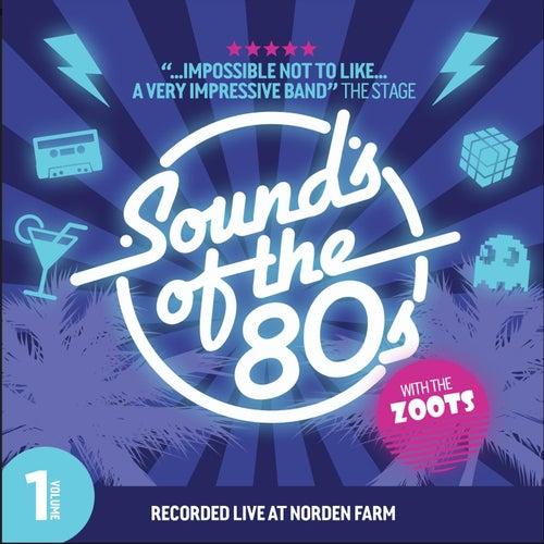 Sounds of the 80s, Vol. 1 de Zoots
