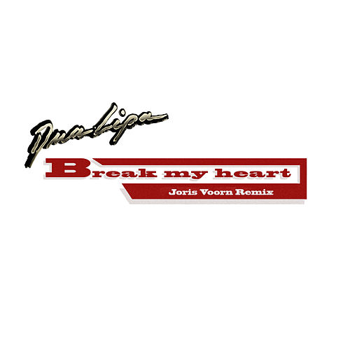 Break My Heart (Joris Voorn Remix) von Dua Lipa