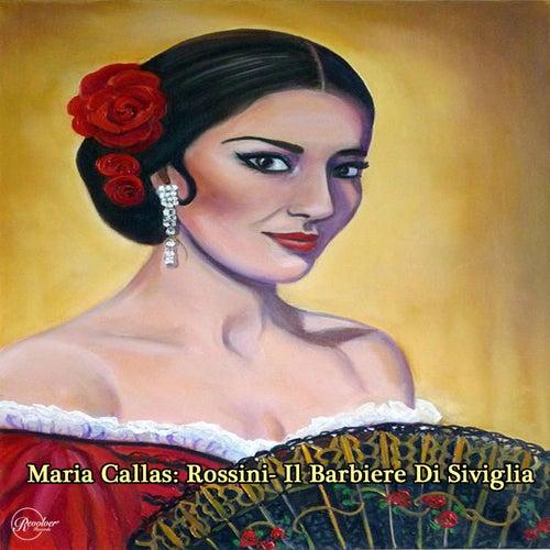 Maria Callas: Rossini- Il Barbiere Di Sivglia (The Finale) de Maria Callas