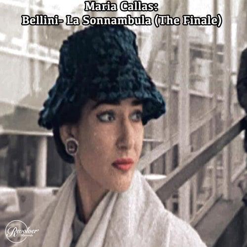 Maria Callas: Bellini- La Sonnambula (The Finale) de Maria Callas