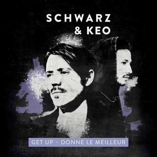 Get Up (Donne le meilleur) de Schwarz