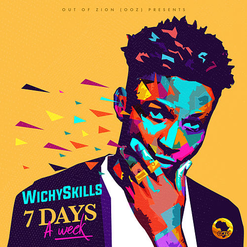 7 Days a Week de Wichyskills