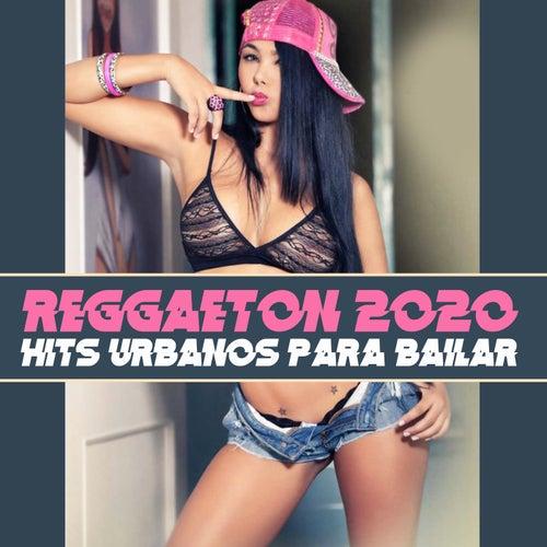 Reggaeton 2020: Hits Urbanos para Bailar by German Garcia