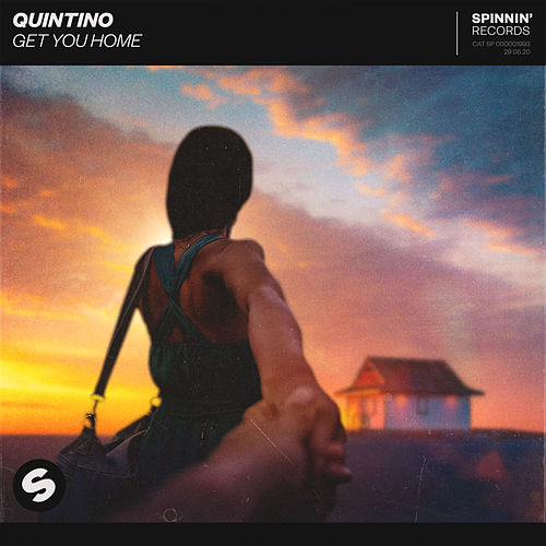 Get You Home de Quintino