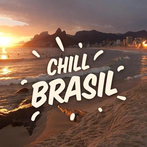 Chill Brasil de Various Artists