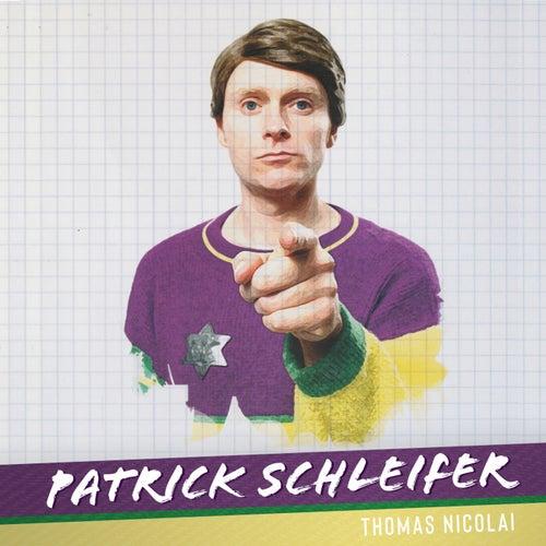 Patrick Schleifer by Thomas Nicolai