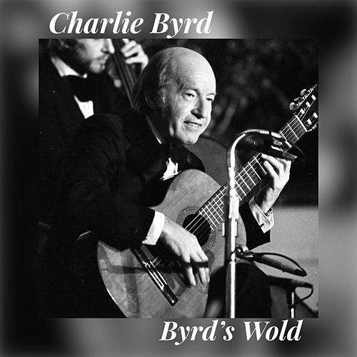 Byrd's Wolds by Charlie Byrd