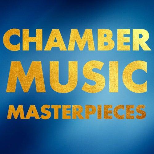 Chamber Music Masterpieces von Various Artists