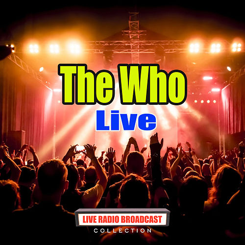 The Who Live (Live) by The Who