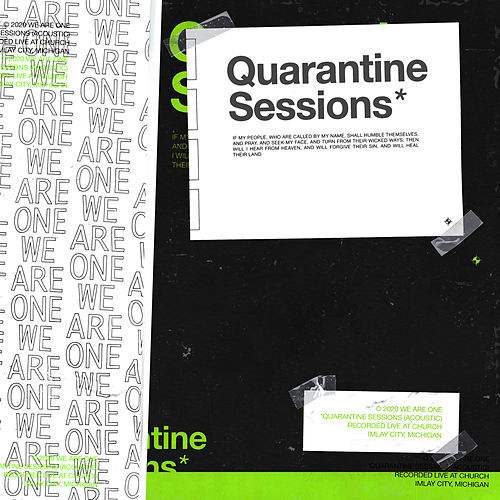 QUARANTINE SESSIONS by We Are One