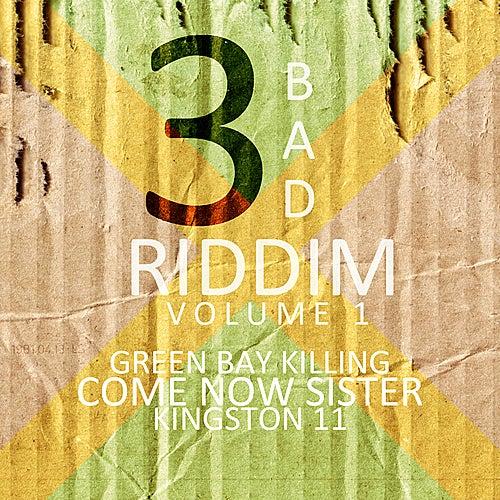 3 Bad Riddim Vol 1 de Various Artists