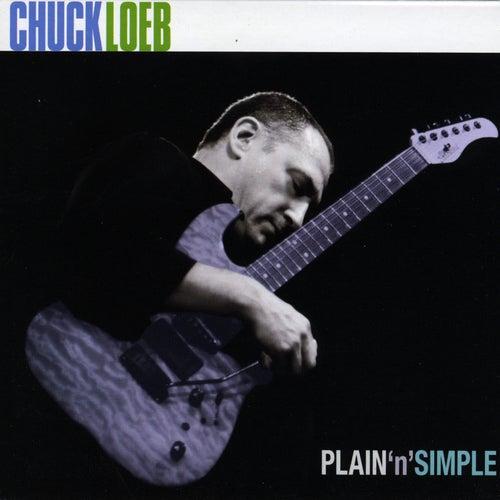 Plain N' Simple by Chuck Loeb