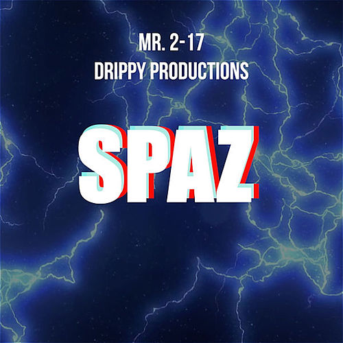 Spaz Challenge (feat. Drippy Productions) by Mr.2-17