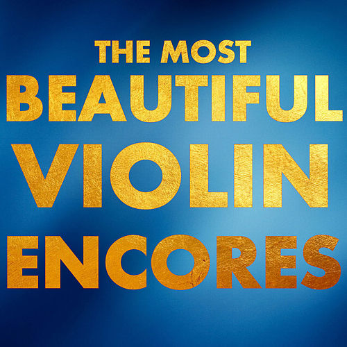 The Most Beautiful Violin Encores fra Roby Lakatos