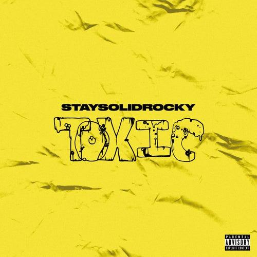 Toxic by StaySolidRocky