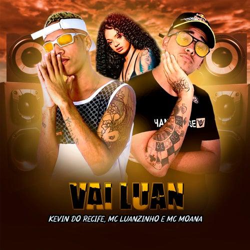 Vai Luan (Remix) von Kevin do recife