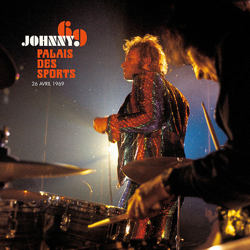 Palais des Sports 1969 (Live) by Johnny Hallyday